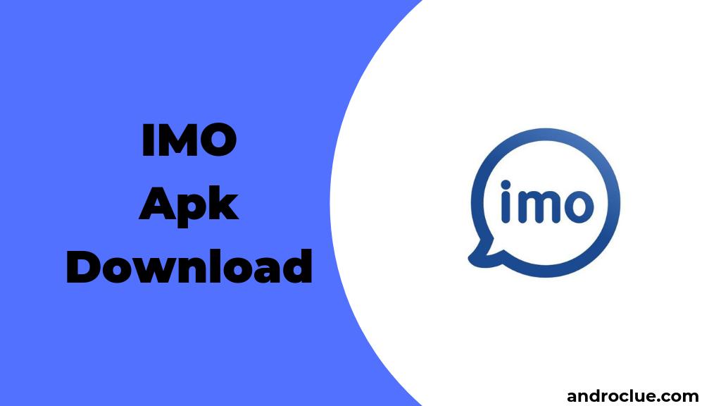 imo Apk Unduh Versi Terbaru untuk Android & PC (2019) 2